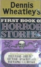 Dennis Wheatley's First Book Of Horror Stories