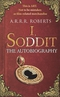 I, Soddit: The Autobiography