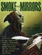 Smoke and Mirrors: Screenplays, Teleplays, Stage Plays, Comic Scripts & Treatments