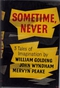 Sometime, Never: Three Tales of Imagination