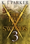 The Two of Swords: Episode 3