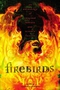 Firebirds : An Anthology of Original Fantasy and Science Fiction