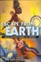 Escape from Earth: New Adventures in Space