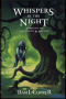 Whispers in the Night: Stories of the Mysterious and Macabre
