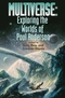 Multiverse: Exploring the Worlds of Poul Anderson