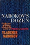 Nabokov's Dozen: A Collection of Thirteen Stories