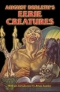August Derleth's Eerie Creatures