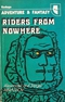 Riders from Nowhere