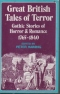 Great British Tales of Terror: Gothic Stories of Horror and Romance 1765-1840