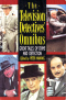 The Television Detectives' Omnibus: Great Tales of Crime and Detection
