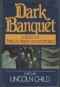 Dark Banquet: A Feast of Twelve Great Ghost Stories