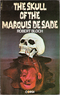 The Skull of Marquis de Sade