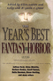 The Year's Best Fantasy & Horror: Nineteenth Annual Collection