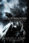 City of Shadows: The Complete Trilogy