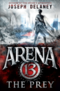 Arena 13: The Prey