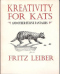 Kreativity for Kats and Other Feline Fantasies