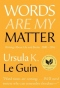 Words Are My Matter: Writings About Life and Books, 2000-2016 with A Journal of a Writer's Week