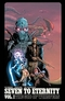 Seven To Eternity: The God of Whispers, Vol. 1