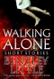 Walking Alone: Short Stories