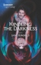 Kindling the Darkness