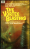 The Vortex Blasters and Other Stories