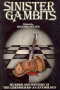Sinister Gambits: Chess Stories of Murder and Mystery