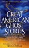 Great American Ghost Stories: Volume One