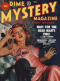 Dime Mystery Magazine, August 1949