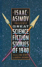 Great Science Fiction Stories of 1940