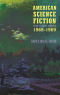 American Science Fiction: Four Classic Novels 1968-1969