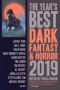 The Year's Best Dark Fantasy & Horror 2019