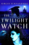 The Twilight Watch