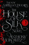 The House of Silk: The New Sherlock Holmes Novel
