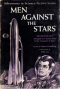 Men Against the Stars
