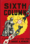 Sixth Column: A Science Fiction Novel of Strange Intrigue