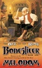 The Quest for the Trilogy: Boneslicer