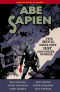 Abe Sapien. Vol 2: The Devil Does Not Jest and Other Stories