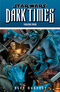 Dark Times. Vol 4: Blue Harvest
