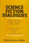 Science Fiction Dialogues