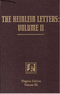 The Heinlein Letters: Volume II: General Correspondence of Robert Heinlein, Volume 1