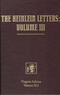The Heinlein Letters: Volume III: General Correspondence of Robert Heinlein, Volume 2