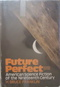 Future Perfect: American Science Fiction of the Nineteenth Century. Revised Edition