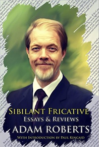 «Sibilant Fricative: Essays and Reviews»