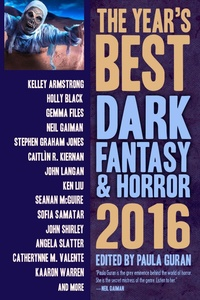 «The Year's Best Dark Fantasy & Horror 2016»