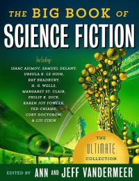 «The Big Book of Science Fiction»