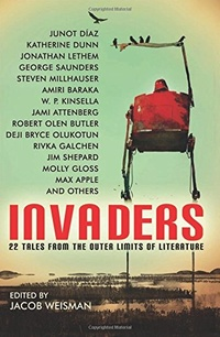 «Invaders: 22 Tales from the Outer Limits of Literature»