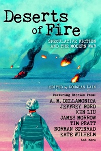 «Deserts of Fire: Speculative Fiction and the Modern War»