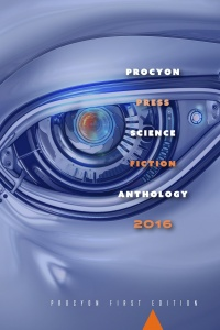 «Procyon Press Science Fiction Anthology 2016»
