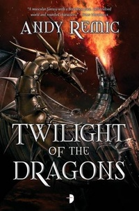 «Twilight of the Dragons»