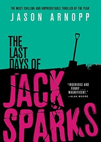 «The Last Days of Jack Sparks»
